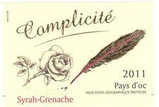Etiquette de vin - Wine Label - Complicité - Syrah Grenache - Pays d'Oc - 2011
