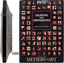 Europe des céramistes Métiers d'art n°38 1989 céramique arts du feu poterie
