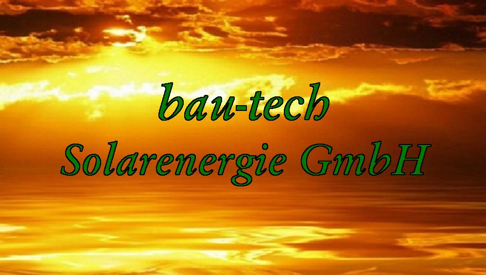 bau-tech Solarenergie GmbH