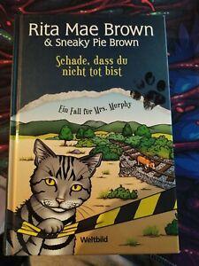 Schade, dass du nicht tot bist v. Rita Mae Brown, Mrs. Murphys 1. Fall Hardcover
