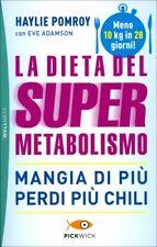 LIBRO LA DIETA DEL SUPERMETABOLISMO - HAYLIE POMROY