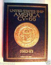 "1982-1983 USS AMERICA CV-66 U.S NAVY ""OFFICERS EDITION"" ORIGINAL CRUISE BOOK."