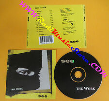 CD THE WORK See 1992 Uk WOOF RECORDS WOOF 015  no lp mc dvd (CS62)