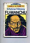 S.Rohomer - R.Bressy - FU-MANCHU# I GIALLI A FUMETTI N.5 1976 # Milano Libri