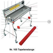 Tapofix Ersatzteil Nr. 105 Tapetenstange - für Kleistermaschine CB 1000 N -