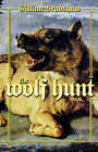 NEW The Wolf Hunt: A Novel of The Crusades by Gillian Bradshaw