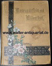 Des gottseligen Thomas von Kempen Rosengärtlein und Lilienthal H.Iseke Eichsfeld