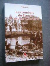 GUERRE 1939 45  LES COMBATS DU CANAL BRUXELLES CHARLEROI  MAI 1940    NEUF