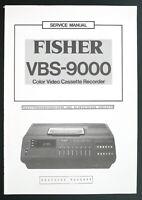 FISHER VBS-9000 Original VCR Service-Manual/Schaltungsbeschreibung & E-Abgleich