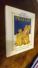 My First Book of Prayers (My First Book of Series) by Tarrant, Margaret HB