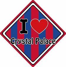 Me encanta Crystal Palace Car signo ~ soporte de su pueblo/ciudad ~ Fútbol/Rugby/Cricket