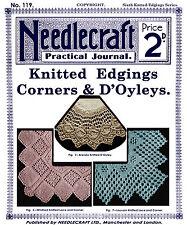 Needlecraft Practical Journal #119 c.1914 Vintage Knitting Patterns Lace Edgings