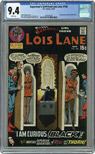 SUPERMAN'S GIRLFRIEND LOIS LANE #106  AMAZING CGC NM 9.4 - LOIS BECOMES BLACK!