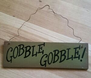"""THANKSGIVING HOLIDAY HANGING SIGN 10""""X 3"""" GOBBLE GOBBLE"""
