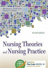 Nursing Theories and Nursing Practice Vol. by Marlaine Smith and Marilyn E....