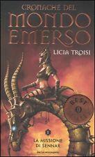 La missione di Sennar. Cronache del mondo emerso, LICIA TROISI (VOLUME 2) LIBRO