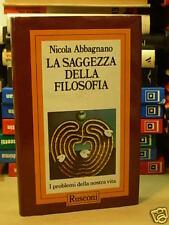 LA SAGGEZZA DELLA FILOSOFIA di NICOLA ABBAGNANO  - RUSCONI (F58)
