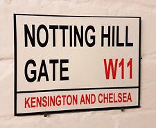 LONDON STREET SIGN - NOTTING HILL GATE - METAL ALUMINIUM SIGN
