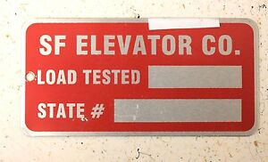 Rare Vintage SF Elevator Co. Sign Load Tested State Badge Maintenance  Plaque