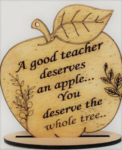 Teacher Gift, A Good Teacher deserves an apple, You deserve the whole tree, Appl