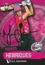 ✺Signed✺ 2015 2016 SYDNEY SIXERS Cricket Card MOISES HENRIQUES Big Bash League