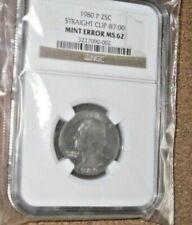 1980 P 25c Quarter Straight Clip @7:00 Mint Error NGC MS 62 Coin
