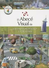El abecé visual de una ciudad por dentro y por fuera (Colección Abecé Visual)