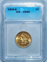 1906 S ICG MS65 Libery Head Gold $5 Half Eagle