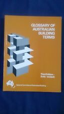 GLOSSARY OF AUSTRALIAN BUILDING TERMS Engineering & Planning Third Edn Revised