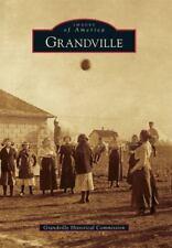 GRANDVILLE - GRANDVILLE HISTORICAL COMMISSION (PAPERBACK) NEW