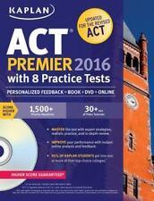 Kaplan Test Prep: Kaplan Act Premier 2016 with 8 Practice Tests by Kaplan (2015,