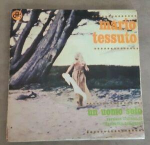 45 GIRI - MARIO TESSUTO - UN UOMO SOLO