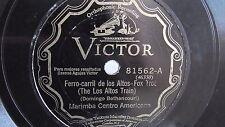 Marimba Centro Americana - 78rpm single 10-inch – Victor V.E. #81562 Ferro-Carri