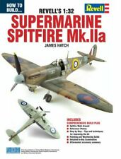 ADH Publishing - How to Build The Revell 1:32 Supermarine Spitfire Mk.IIa