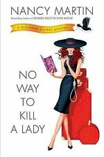 No Way to Kill a Lady: A Blackbird Sisters Mystery - New - Martin, Nancy -