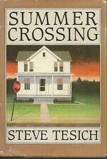 SUMMER CROSSING - Steve Tesich - Hardcover