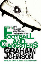 Football and Gangsters BRAND NEW BOOK by Graham Johnson  (Paperback)