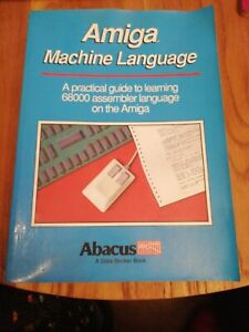 Amiga Machine Language Paperback book Abacus 1988 by Stefan Dittrich