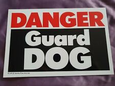DANGER Guard Dog sign guard dogs security sign plastic security signs warning