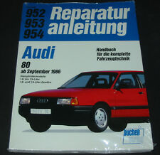 Reparaturanleitung Audi 80 Typ 89 B3 + Coupe GT 1,6l - 1,9l + Quattro ab 9/1986!