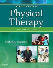 Introduction to Physical Therapy by Michael A. Pagliarulo (2011, Paperback)