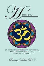 Hinduism On the Nature of Religious Experience Moral and Spiritual