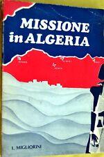 Migliorini: Missione in Algeria - De Robertis 1971 nord Africa