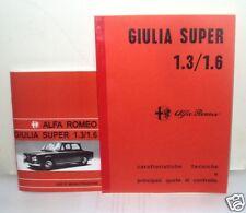 uso e manutenzione Alfa Romeo Giulia Super 1.3 - 1 6 + manuale officina 1.3 1.6