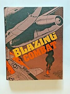 FANTAGRAPHICS BOOKS BLAZING COMBAT HARDCOVER BY ARCHIE GOODWIN