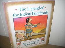 Legend of the Indian Paintbrush/ Tomie de Paola/ hb/Great Plains