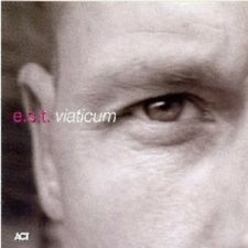 """E.S.T. """"VIATICUM""""  CD ------9 TRACKS------ NEU"""