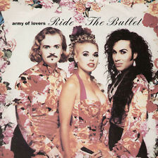 ARMY OF LOVERS - Ride The Bullet - china