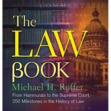 The Law Book: From Hammurabi to the International Crimi - Hardcover NEW Michael