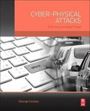 Cyber-Physical Attacks : How They Work and How to Protect Against Them by...